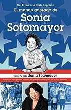 El mundo adorado de Sonia Sotomayor (Spanish Edition)