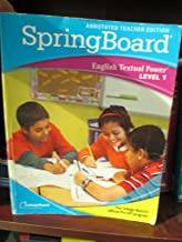 SpringBoard English Textual Power Level 1 Annotated Teacher Edition