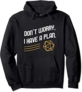 Funny Don't Worry I Have a Plan Polyhedral D20 Dice Hoodie