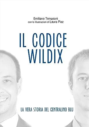 Il Codice Wildix - La vera storia del centralino blu