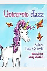 Unicornio Jazz: Spanish Version (Spanish Edition) Kindle Edition