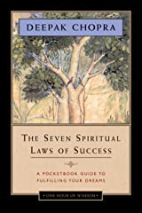 The Seven Spiritual Laws of Success - One Hour of Wisdom: A Pocketbook Guide to Fulfilling Your Dreams Kindle Edition