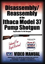 Disassembly/Reassembly of the Ithaca Model 37 Pump Shotgun