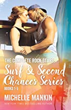 The Complete Rock Stars, Surf and Second Chances Series, books 1-5