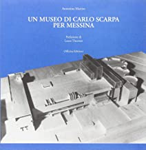 Il museo di Carlo Scarpa per Messina