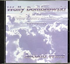 Wally Dombrowski of the Polka Country Musicians Presents: Second Wind