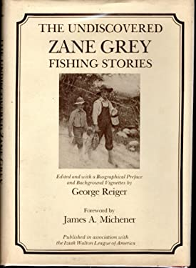 The Undiscovered Zane Grey Fishing Stories