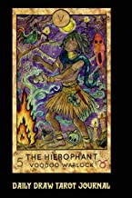 Daily Draw Tarot Journal, The Hierophant VooDoo Warlock: One Card Draw Tarot Notebook to Record Your Daily Readings and Become More Connected to Your Tarot Cards