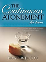 The Continuous Atonement for Teens