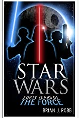 Star Wars: 40 Years of the Force (English Edition) eBook Kindle
