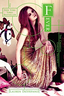 Fever (The Chemical Garden Trilogy Book 2)