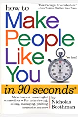 How to Make People Like You in 90 Seconds or Less (English Edition) eBook Kindle