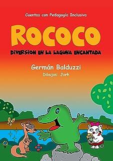Rococo: Diversión en la Laguna Encantada (Cuentos Inclusivos nº 1) (Spanish Edition)