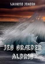 Jeg græder aldrig (Danish Edition)