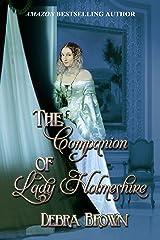 The Companion of Lady Holmeshire Kindle Edition