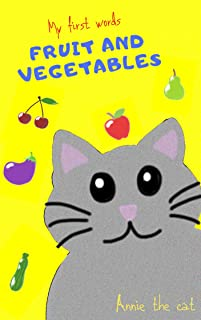 My first words - Fruits & Vegetables (Annie the Cat) (English Edition)