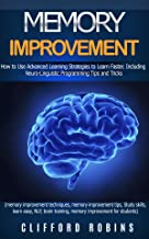 Memory improvement: How to Use Advanced Learning Strategies to Learn Faster. Including NLP Tips and Tricks(study skills, l...