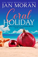 Coral Holiday (Summer Beach: Coral Cottage Book 3) Kindle Edition