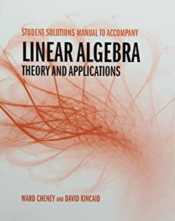 Student Solutions Manual to Accompany Linear Algebra: Theory and Application