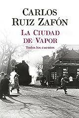 La Ciudad de Vapor (Autores Españoles e Iberoamericanos) (Spanish Edition) Format Kindle