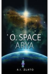 O. Space Arya: A hard science fiction story (English Edition) Format Kindle