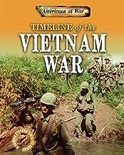 Timeline of the Vietnam War (Americans at War: A Gareth Stevens Timeline)