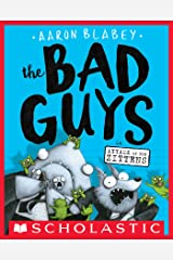 The Bad Guys in Attack of the Zittens (The Bad Guys #4) Kindle Edition