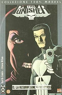 La resurrezione di Ma Gnucci. Punisher Max: 13 (Collezione 100% Marvel)