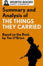 Summary and Analysis of The Things They Carried: Based on the Book by Tim O'Brien (English Edition)
