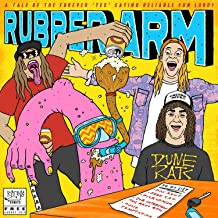Rubber Arm [Explicit]