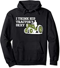 Tractor Hoodie for Women - I think his Tractor's Sexy