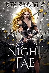 Night Fae: a demon Fae paranormal romance (Dark Fae Kings Book 3) Kindle Edition