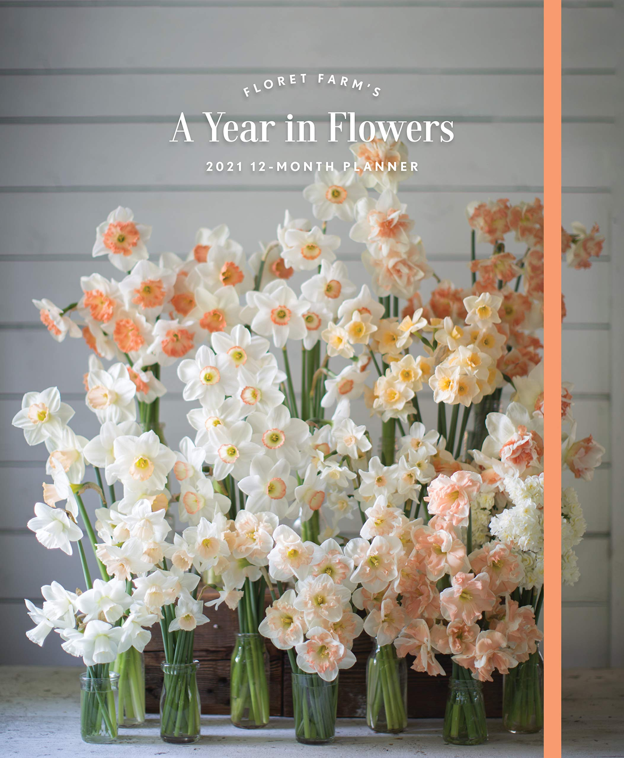 Floret Farm's A Year In Flowers 2021 Planner