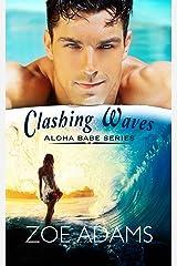 Clashing Waves: (Aloha Babe Series, Book 1) Kindle Edition