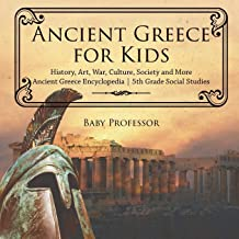 Ancient Greece for Kids - History, Art, War, Culture, Society and More | Ancient Greece Encyclopedia | 5th Grade Social Studies
