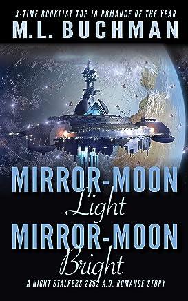 Mirror-Moon Light, Mirror-Moon Bright (The Future Nightstalkers Book 5) (English Edition)