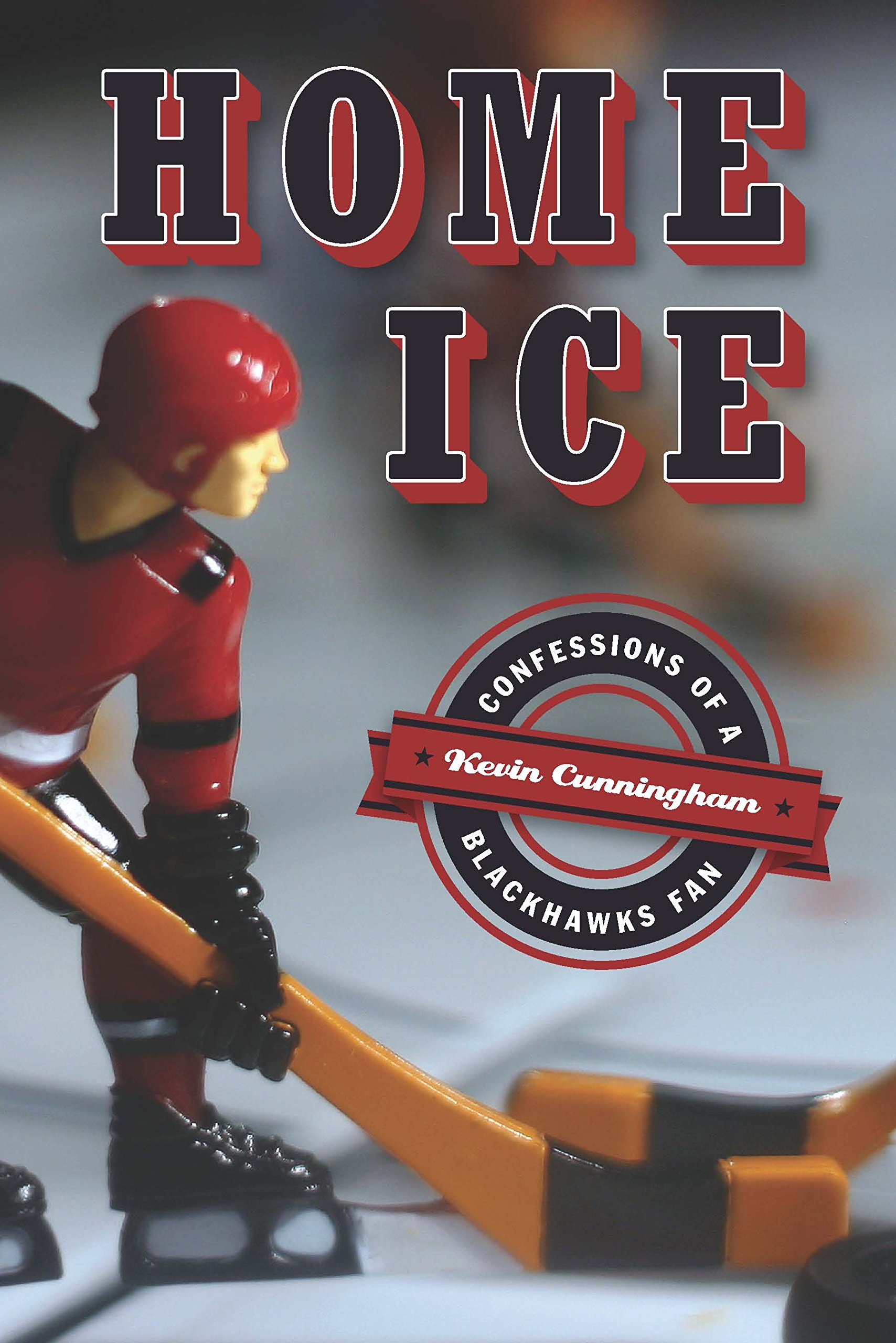 Home Ice: Confessions of a Blackhawks Fan (English Edition)