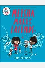 Meesha Makes Friends (Big Bright Feelings) Kindle Edition
