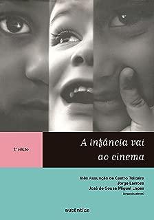 A infância vai ao cinema (Portuguese Edition)