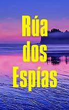 Rúa dos Espías (Galician Edition)