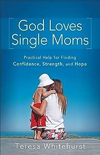 Best god loves single moms Reviews