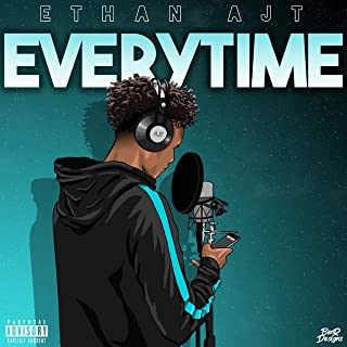 Everytime [Explicit]