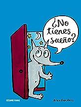 ¿No tienes sueño? (Primeras travesías) (Spanish Edition)