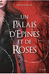 Un Palais d'épines et de roses Format Kindle