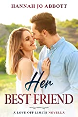 Her Best Friend (Love Off Limits) Kindle Edition