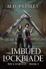 The Imbued Lockblade (Sol's Harvest Book 2) Kindle Edition