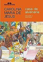 Casa de alvenaria – Volume 2: Santana (Cadernos de Carolina)