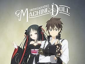 Unbreakable Machine-Doll