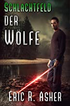 Schlachtfeld der Wölfe (Vesik-Reihe 2) (German Edition)