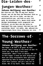 Die Leiden des jungen Werther / The Sorrows of Young Werther - Bilingual (German / English) interactive edition (German Ed...